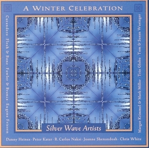 A Winter Celebration: Silver Wave Artists album cover