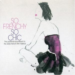 So Frenchy So Chic 2006 album cover