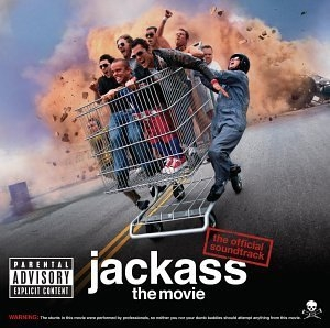 Jackass: The Movie (The Offical Soundtrack) album cover