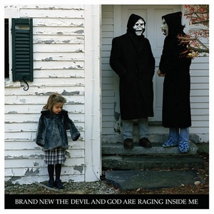 The Devil And God Are Raging Inside Me album cover