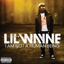 I Am Not A Human Being album cover