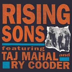 Rising Sons Feat. Taj Mahal & Ry Cooder album cover