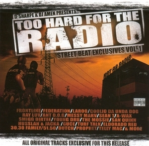 Too Hard For The Radio: Street Beat Exclusives Vol.1 album cover
