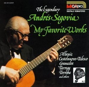 The Segovia Collection Vol.3: My Favorite Works album cover