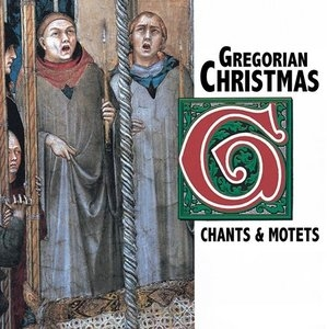 Gregorian Christmas: Chants & Motets album cover