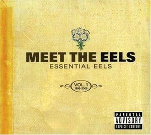 Meet The Eels: Essential Eels 1996-2006 Vol.1 album cover