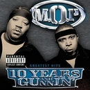 10 Years And Gunnin' album cover