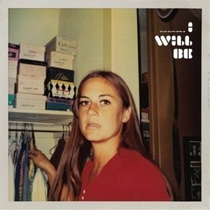 I Will Be album cover