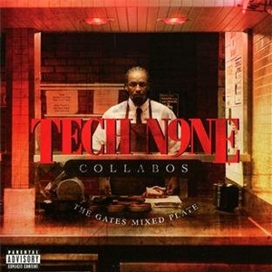 Tech N9ne Collabos: Gates Mixed Plate album cover