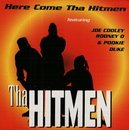 Here Come Tha Hitmen album cover