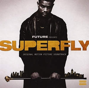 Future Presents: Superfly (Original Motion Picture Soundtrack) album cover