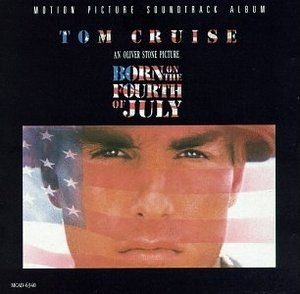 Born On The Fourth Of July (Motion Picture Soundtrack Album) album cover