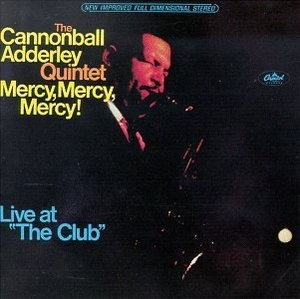 Mercy, Mercy, Mercy! Live At 'The Club' album cover