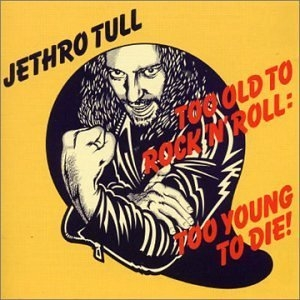 Too Old To Rock 'N' Roll: Too Young To Die!  (Exp) album cover