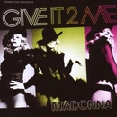 Give It 2 Me (Remixes) album cover