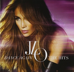 Dance Again: The Hits (Deluxe Edition) album cover