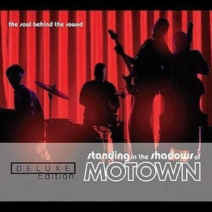 Standing In The Shadows Of Motown: Original Motion Picture Soundtrack (Deluxe Edition) album cover