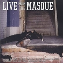 Live From The Masque: The... album cover