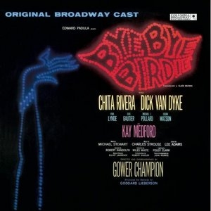 Bye Bye Birdie! (Original 1960 Broadway Cast) album cover