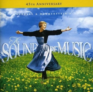 The Sound Of Music: 45th Anniversary Edition album cover
