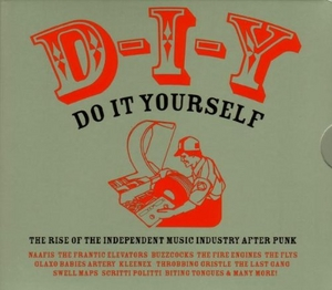 Do It Yourself: The Rise Of The Independent Music Industry After Punk album cover