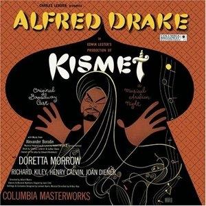 Kismet: A Musical Arabian Night (Original 1953 Broadway Cast) album cover