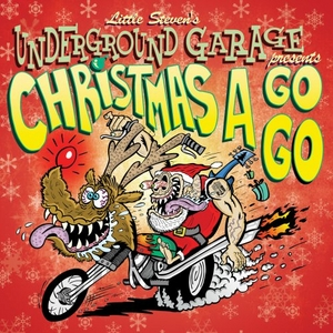 Little Steven's Underground Garage Presents: Christmas A Go-Go album cover