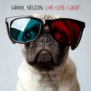 Live Life Loud! album cover