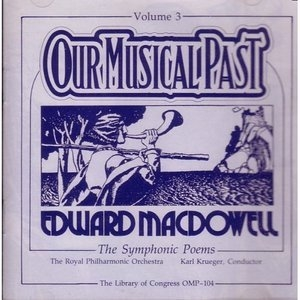 MacDowell: Our Musical Past Vol.3 album cover