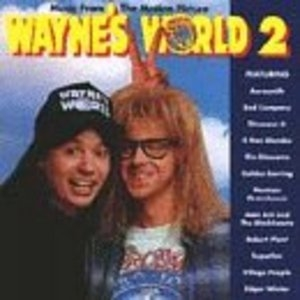 Wayne's World 2: Original Motion Picture Soundtrack album cover