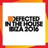 Defected In The House Ibiza 2016 Disc2 album cover