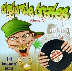 Diggin' The Crates Vol. 5: For Miami Bass album cover