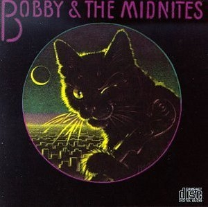 Bobby And The Midnites album cover
