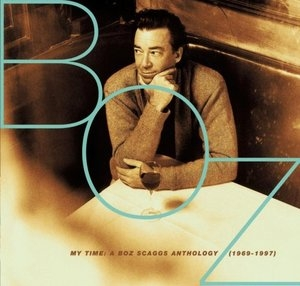My Time: A Boz Scaggs Anthology (1969-1997) album cover