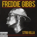 Str8 Killa album cover