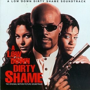 A Low Down Dirty Shame: The Original Motion Picture Soundtrack album cover