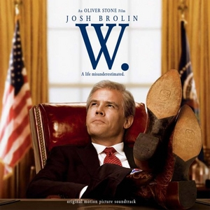 W. (Original Motion Picture Soundtrack) album cover