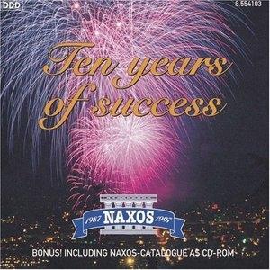 Naxos: Ten Years Of Success album cover