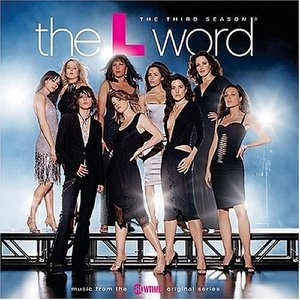 The L Word, The Third Season: Music From The Showtime Original Series album cover