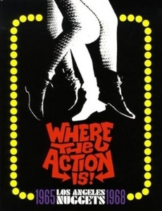 Where The Action Is! Los Angeles Nuggets 1965-1968 album cover