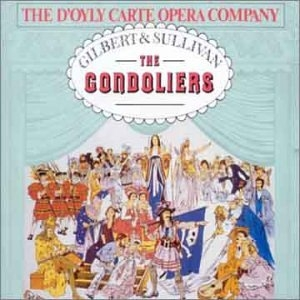 Gilbert & Sullivan: The Gondoliers album cover