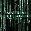 The Matrix Reloaded: The ... album cover