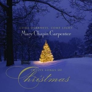 Come Darkness, Come Light: Twelve Songs Of Christmas album cover