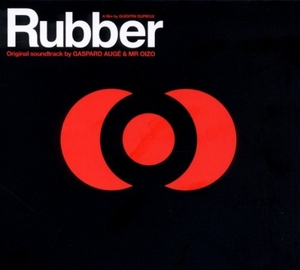 Rubber (Original Soundtrack) album cover