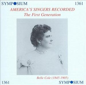 America's Singers Recorded: The First Generation (1901-1911) album cover