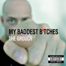 My Baddest B*tches album cover