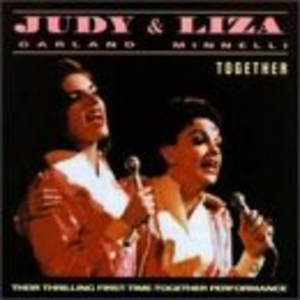 Judy Garland And Liza Minnelli: Together album cover