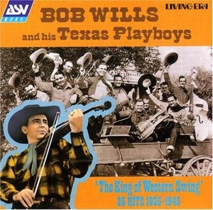 The King Of Western Swing 25 Hits 1935-1945 album cover
