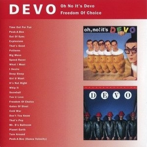 Oh No It's Devo-Freedom Of Choice album cover