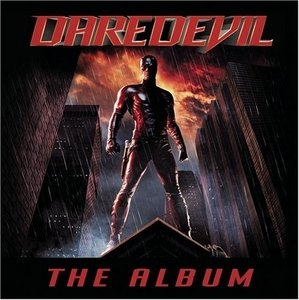 Daredevil: The Album (Movie Soundtrack) album cover